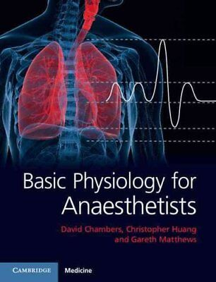 Basic Physiology for Anaesthetists by David Chambers 9781107637825