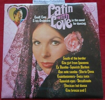Geoff Love & His Orchestra Latin With Love LP