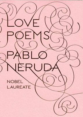 Love Poems by Pablo Neruda 9780811217293 (Paperback, 2008)
