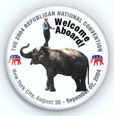 "*  Tough   ~  "" WELCOME ABOARD THE 2004 RNC ""  ~  2004 RNC Convention Button"