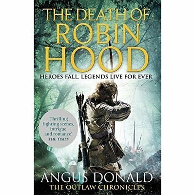 The Death of Robin Hood - Paperback NEW Donald, Angus