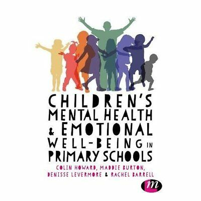 Children's Mental Health and Emotional Well-being in Pr - Paperback NEW Howard,