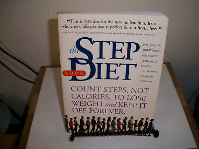 The Step Diet : Count Steps, Not Calories to Lose Weight and Keep It off Forever