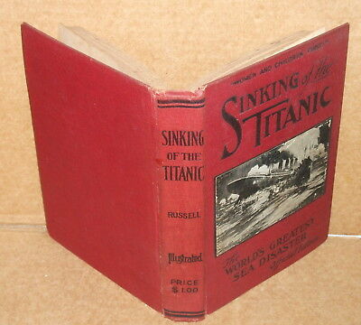 1912 Sinking of the Titanic Official Edition By Russell HC