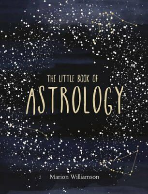 The Little Book of Astrology by Marion Williamson (Hardback, 2017)
