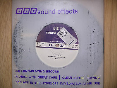 """BBC Sound Effects 7"""" Record - Yacht (25ft), Bow Wave, Tacking, Seawash, Sails"""