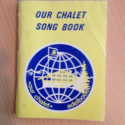 Our Chalet Song Book  Sheet Music & All Lyrics Chords Girl Guides Scouts Nations