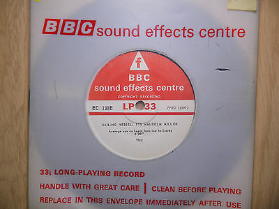 """BBC Sound Effects 7"""" Record - Sailing Vessel, STS Malcolm Miller '68, EC138E"""