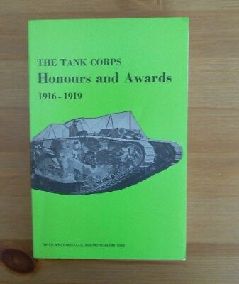 TANK CORPS GREAT WAR REFERENCE BOOK honours awards 400 pages
