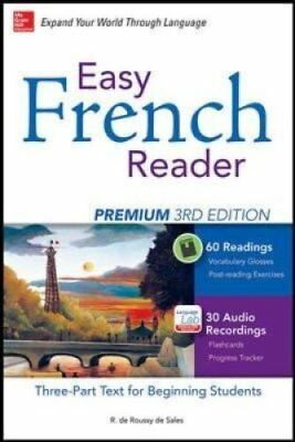 Easy French Reader Premium, Third Edition A Three-Part Text for... 9780071850179