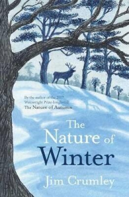 The Nature of Winter by Jim Crumley (Hardback, 2017)
