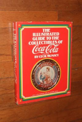 Illustrated Guide to the Collectibles of Coca-Cola~Munsey (1972) hb w/dj