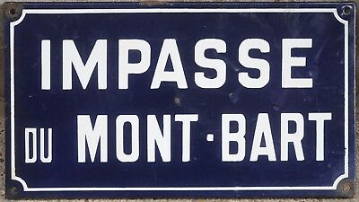 Old French enamel steel street sign plaque road plate Fort du Mont-Bart fortress