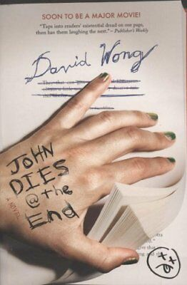 John Dies at the End by David Wong 9780857684837 (Paperback, 2011)