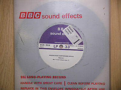 """BBC Sound Effects 7"""" Record - Sailing Ship, Gaff-Rigged Ketch: Exterior"""
