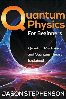 Introduction to quantum mechanics by david j griffiths picclick quantum physics for beginners quantum mechanics and quantum theory explained p fandeluxe Choice Image