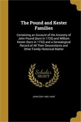The Pound and Kester Families (Paperback or Softback)
