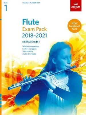 Flute Exam Pack 2018-2021, ABRSM Grade 1 Selected from the 2018... 9781848497740