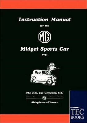 Instruction Manual for the MG Midget Sports Car (Paperback or Softback)