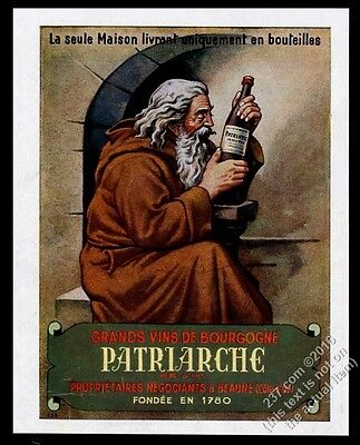 1944 Patriarche Burgundy wine monk with bottle color art French vintage ad