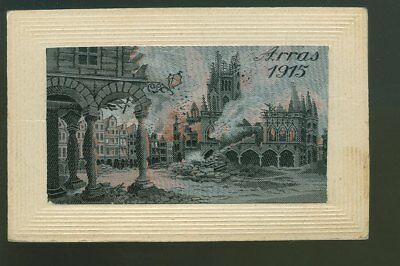 Silk Postcard Arras 1915 Bomb Damage