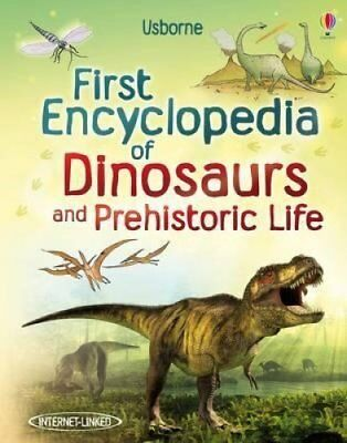First Encyclopedia of Dinosaurs and Prehistoric Life by Sam Taplin 9781409520979