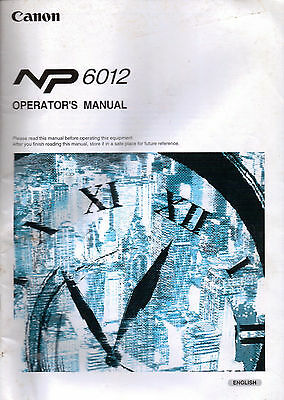 Canon NP 6012 Copier Operator's manual and Installing manual. 1995.