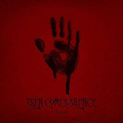Then Comes Silence - Blood (NEW DELUXE CD BOOK)