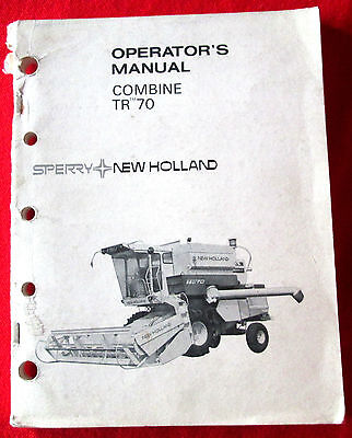 Sperry New Holland Combine TR 70 Owner's Manual  c