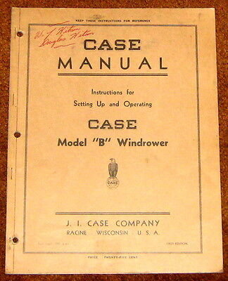 J.I. Case Model B Windrower Setting Up and  Instruction Manual 1941 fpc