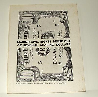 1975 Commission On Civil Rights Clearinghouse Report - Revenue Sharing Dollars