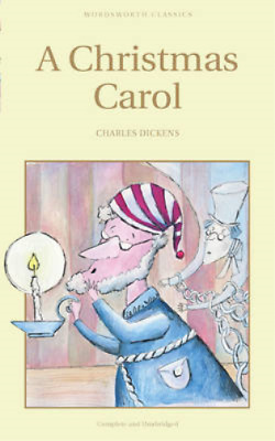 A Christmas Carol (Wordsworth Children's Classics), Charles Dickens, Used; Good