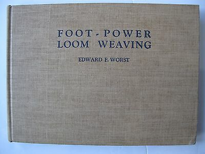 FOOT-POWER LOOM WEAVING by EDWARD WORST
