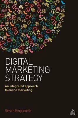 Digital Marketing Strategy An Integrated Approach to Online Mar... 9780749474706