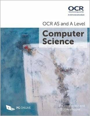 OCR AS and A Level Computer Science by P. M. Heathcote 9781910523056