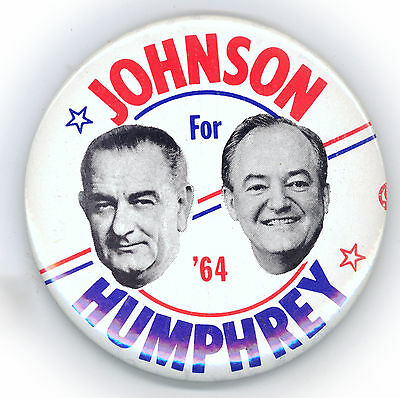 """* Great  ~ """" JOHNSON - HUMPHREY  for  '64 """" ~ 1964 Campaign Button"""