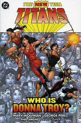 New Teen Titans Who Is Donna Troy? TPB (2005 DC) #1-1ST VF