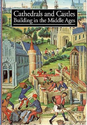 1995 24383 Cathedrals & Castles Building In The Middle Ages