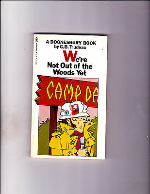 """We're Not Out Of The Woods Yet 1980-Strip Reprints Paperback-""""Doonesbury Book !"""""""