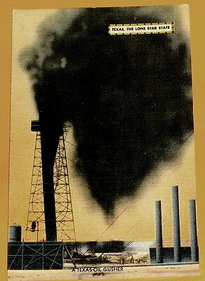 Texas Oil Gusher Texas The Lone Star State 1940s c