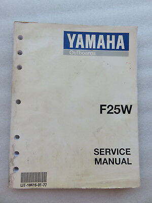 Yamaha Marine F25W Service Repair Manual OEM Factory Outboard LIT-18616-01-77