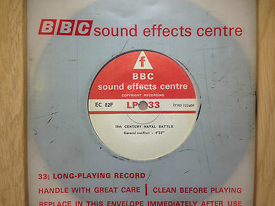 "BBC Sound Effects 7"" Record - 18th Century Naval Battle, Cannons (Trafalgar?)"