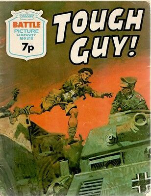 1974 No 818 W33720 Battle Picture Library  TOUGH GUY !