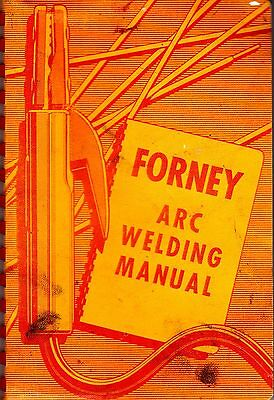 1958 Forney Arc Welding Manual Spiral Bound Stiff Cover gwu1