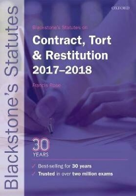 Blackstone's Statutes on Contract, Tort & Restitution 2017-2018 by Oxford...