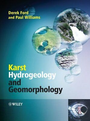 Karst Hydrogeology and Geomorphology by Derek C. Ford 9780470849972