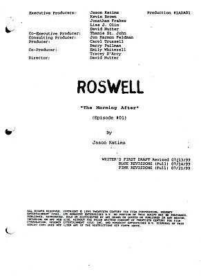 """ROSWELL Script ~ The WB ~ """"The Morning After"""" ~ Written by Jason Katims ~ Copy"""