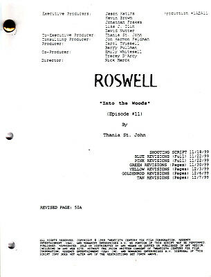 """ROSWELL Script ~ The WB ~ """"Into The Woods"""" ~ Written by Thania St. John ~ Copy"""