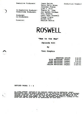 """ROSWELL Script ~ The WB ~ """"Max To The Max"""" ~ Written by Toni Graphia ~ Copy"""