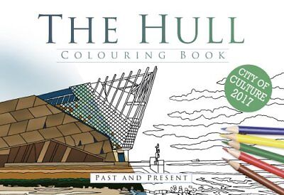 The Hull Colouring Book: Past & Present by The History Press Ltd (Paperback,...